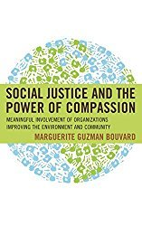 Social Justice and the Power of Compassion Marguerite Bouvard