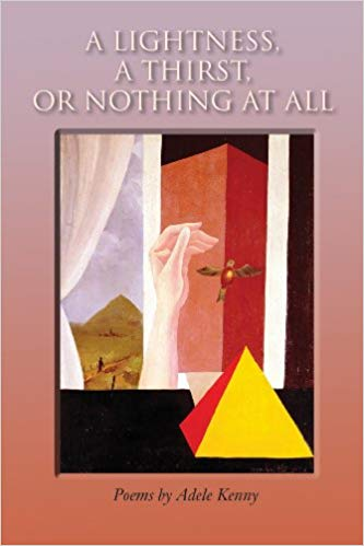 A Lightness, A Thirst, or Nothing at All: Poems